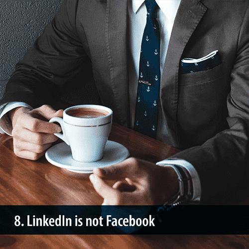 LinkedIn-is-not-Facebook