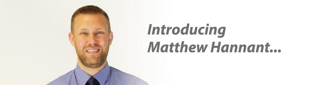 Introducing Matthew Hannant